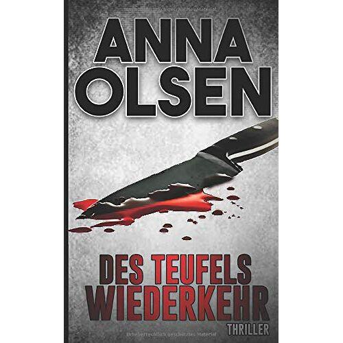 Anna Olsen - Des Teufels Wiederkehr: Thriller - Preis vom 17.06.2021 04:48:08 h