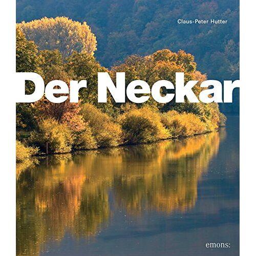 Claus-Peter Hutter - Der Neckar - Preis vom 15.06.2021 04:47:52 h