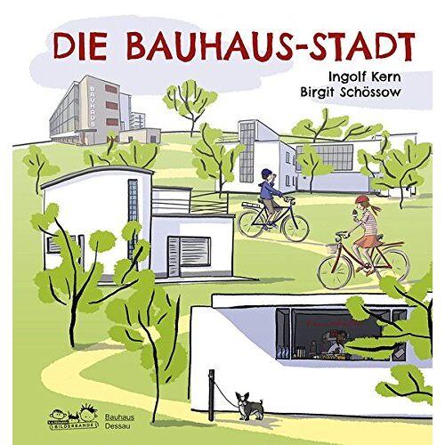 Stiftung Bauhaus Dessau - Die Bauhaus-Stadt - Preis vom 16.05.2021 04:43:40 h