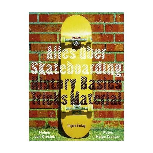 Krosigk, Holger von - Alles über Skateboarding - Preis vom 11.06.2021 04:46:58 h