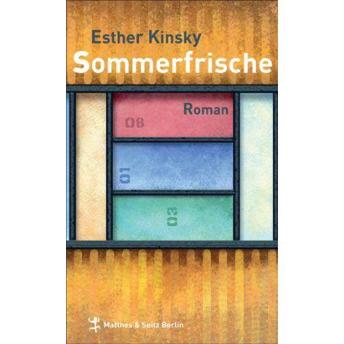 Esther Kinsky - Sommerfrische - Preis vom 12.10.2021 04:55:55 h