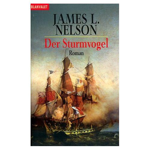Nelson, James L. - Der Sturmvogel - Preis vom 16.06.2021 04:47:02 h