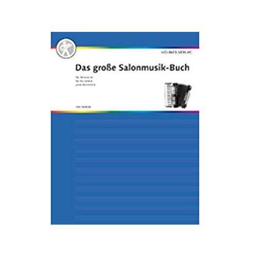 - Das große Salonmusik-Buch für Akkordeon: Akkordeon. - Preis vom 24.07.2021 04:46:39 h
