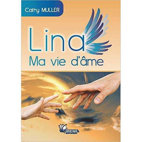 Cathy Muller - Lina - Ma vie d'âme - Preis vom 16.06.2021 04:47:02 h