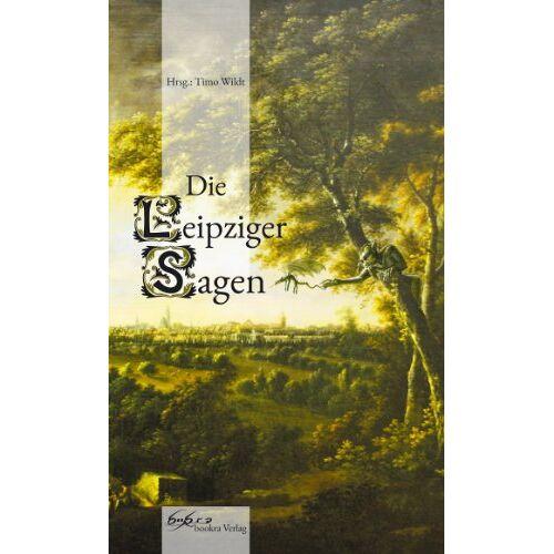 Timo Wildt - Die Leipziger Sagen - Preis vom 11.06.2021 04:46:58 h