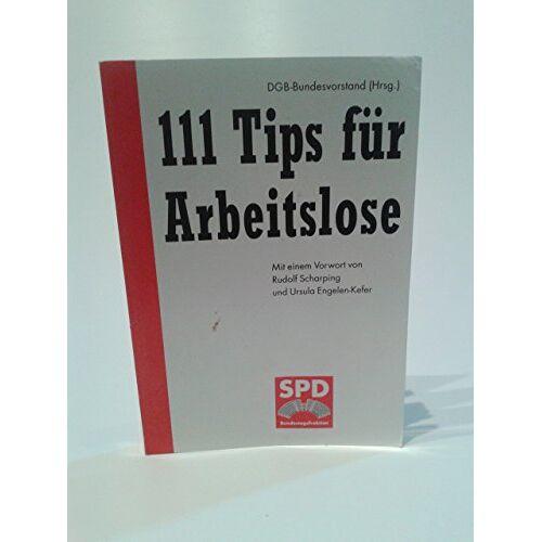 - 111 Tips für Arbeitslose, - Preis vom 22.06.2021 04:48:15 h