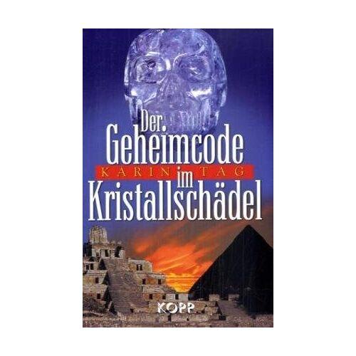Karin Tag - Der Geheimcode im Kristallschädel - Preis vom 20.10.2021 04:52:31 h