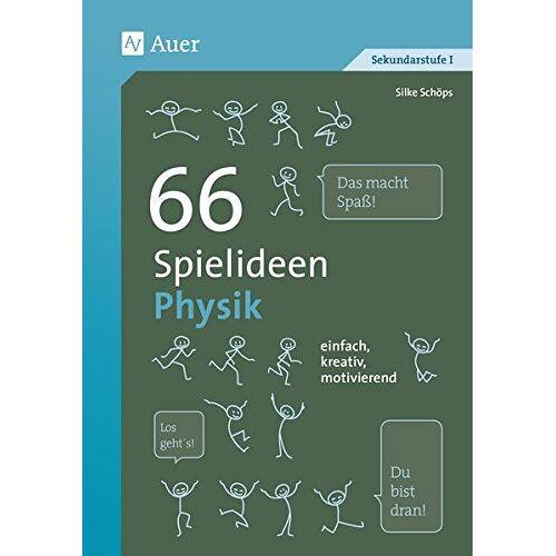 Silke Schöps - 66 Spielideen Physik: einfach, kreativ, motivierend (5. bis 10. Klasse) (Spielideen Sekundarstufe) - Preis vom 20.06.2021 04:47:58 h