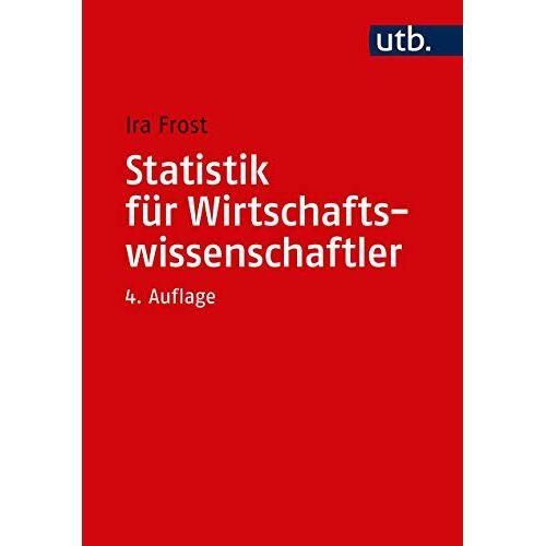 Ira Frost - Statistik für Wirtschaftswissenschaftler - Preis vom 21.06.2021 04:48:19 h