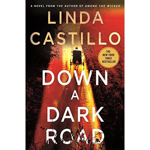 Linda Castillo - Down a Dark Road: A Kate Burkholder Novel (Kate Burkholder Novels) - Preis vom 22.06.2021 04:48:15 h