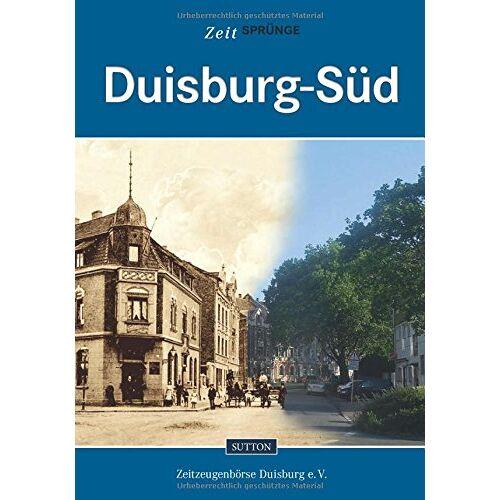 Zeitzeugenbörse Duisburg e.V. - Zeitsprünge Duisburg-Süd - Preis vom 21.06.2021 04:48:19 h