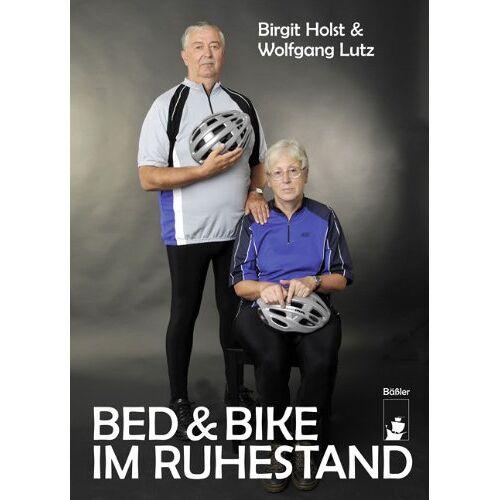 Birgit Holst - Bed & Bike im Ruhestand - Preis vom 15.06.2021 04:47:52 h