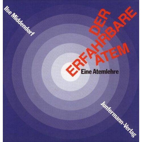 Ilse Middendorf - Der Erfahrbare Atem. Mit 2 CDs: Eine Atemlehre - Preis vom 16.05.2021 04:43:40 h