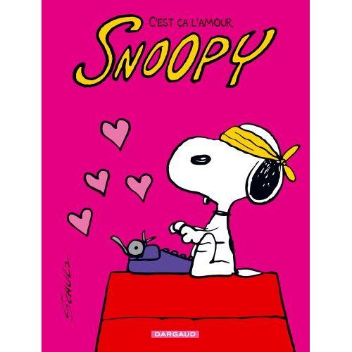 Schulz, Charles M. - Snoopy, Tome 40 : C'est ça l'amour, Snoopy - Preis vom 17.06.2021 04:48:08 h