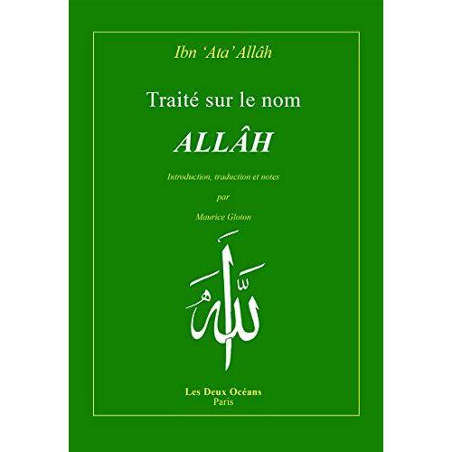 Ibn Ata Allah - Traite Sur le Nom Allah - Preis vom 19.06.2021 04:48:54 h