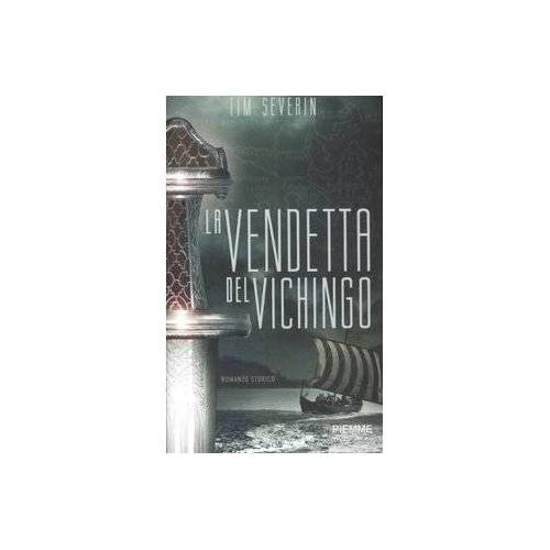 Tim Severin - La vendetta del vichingo (Piemme pocket) - Preis vom 21.06.2021 04:48:19 h
