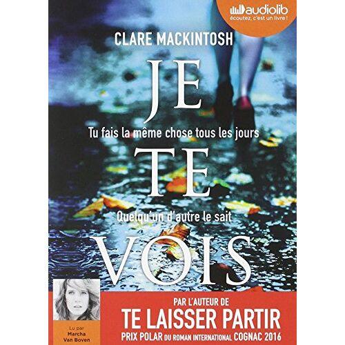 Clare Mackintosh - Je Te Vois - Preis vom 18.06.2021 04:47:54 h