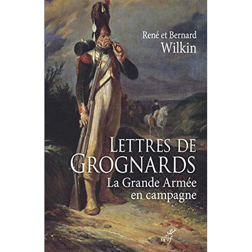 - Lettres de Grognards : La grande armée en campagne - Preis vom 16.06.2021 04:47:02 h