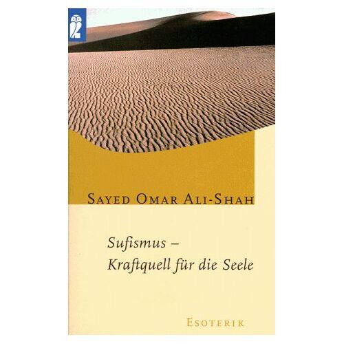 Ali-Shah, Sayed O. - Sufismus, Kraftquell für die Seele. - Preis vom 22.06.2021 04:48:15 h
