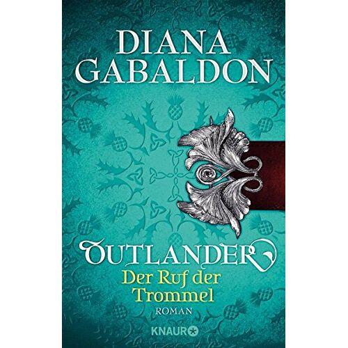 Diana Gabaldon - Outlander - Der Ruf der Trommel: Roman (Die Outlander-Saga) - Preis vom 09.06.2021 04:47:15 h