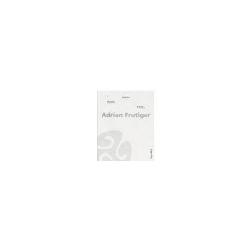 Adrian Frutiger - Formen und Gegenformen - Preis vom 22.06.2021 04:48:15 h