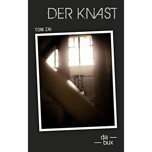 Tom Zai - Der Knast - Preis vom 17.05.2021 04:44:08 h