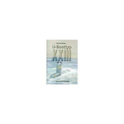 Eberhard Rössler - U-Boottyp XXIII. - Preis vom 13.09.2021 05:00:26 h