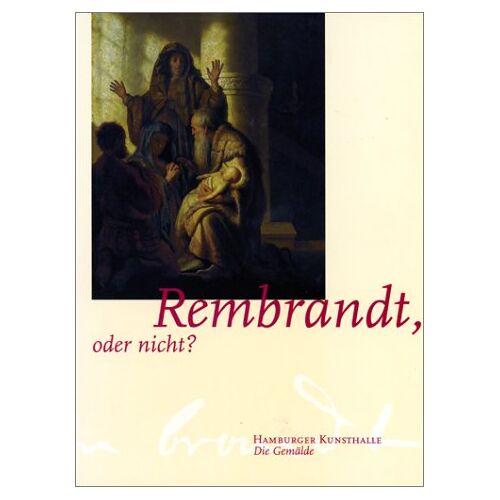 Thomas Ketelsen - Rembrandt, oder nicht?: 2 Bde. - Preis vom 20.06.2021 04:47:58 h