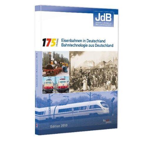 Verband der Bahnindustrie in Deutschland (VDB) - JdB - Jahrbuch des Bahnwesens 2010: 175 Jahre Eisenbahnen in Deutschland - Preis vom 19.06.2021 04:48:54 h