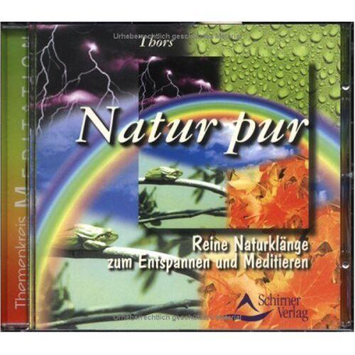Thors - Natur pur. CD: Reine Naturklänge zum Entspannen und Meditieren - Preis vom 19.06.2021 04:48:54 h