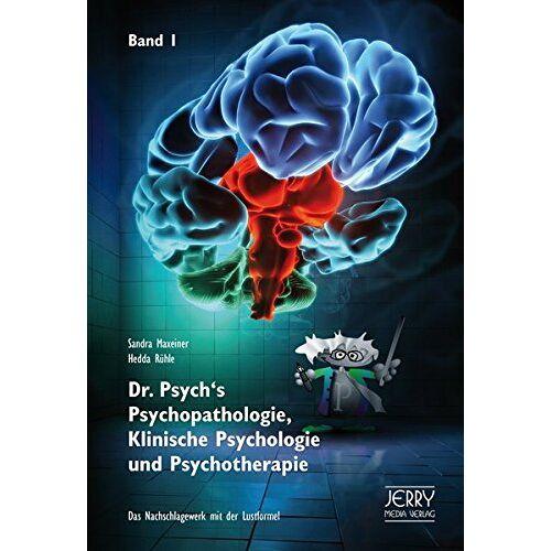 Sandra Hedda Maxeiner Rühle - Dr. Psych's Psychopathologie, Klinische Psychologie und Psychotherapie, Band I - Preis vom 10.10.2021 04:54:13 h