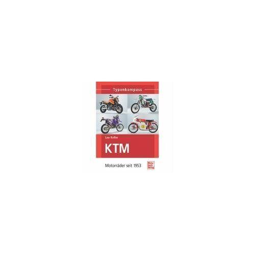 Leo Keller - KTM: Motorräder seit 1953 (Typenkompass) - Preis vom 12.10.2021 04:55:55 h