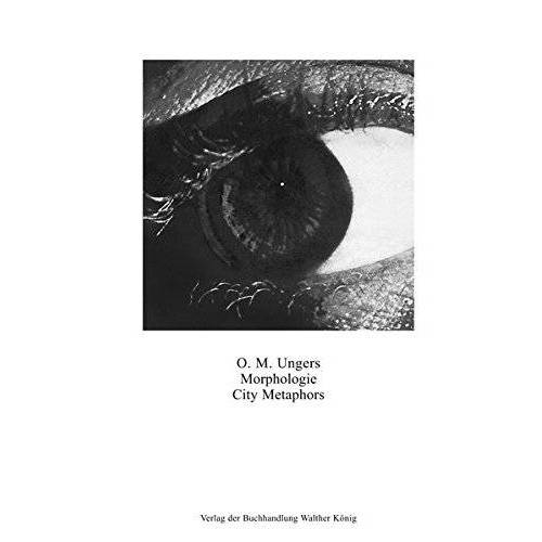 Ungers, Oswald Matias - Oswald Ungers Mathias.Morphologie. City Metaphors - Preis vom 18.06.2021 04:47:54 h