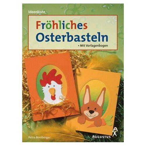 Petra Boniberger - Fröhliches Osterbasteln - Preis vom 16.06.2021 04:47:02 h