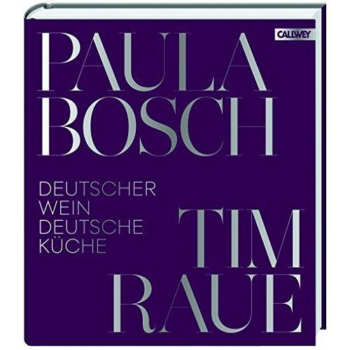 Tim Raue - Deutscher Wein und deutsche Küche - Preis vom 22.06.2021 04:48:15 h
