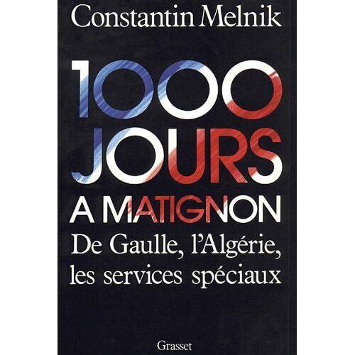 Melnik C. - 1000 jours a matignon - Preis vom 19.06.2021 04:48:54 h