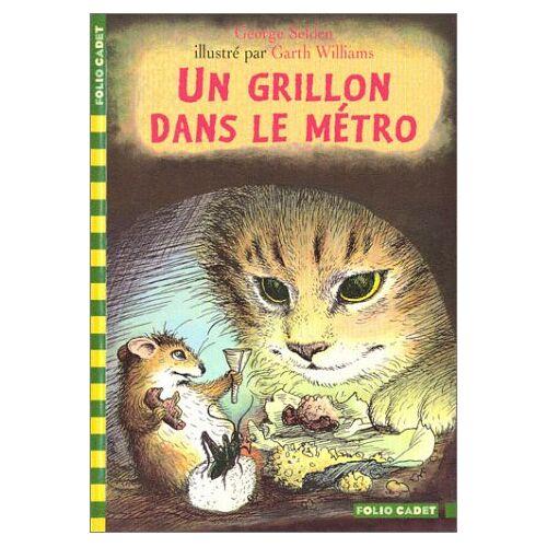 George Selden - Un grillon dans le métro - Preis vom 17.06.2021 04:48:08 h
