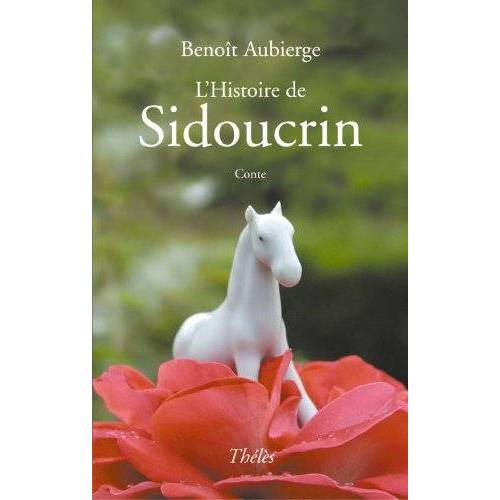 Aubierge - L'Histoire de Sidoucrin - Preis vom 17.06.2021 04:48:08 h
