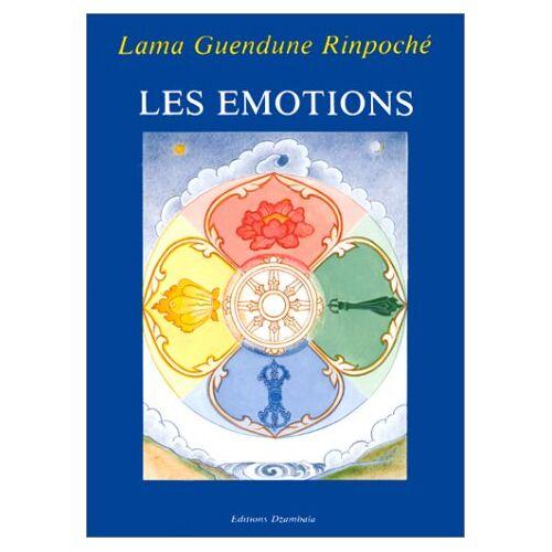 Lama Guendune Rinpoché - Les émotions - Preis vom 22.09.2021 05:02:28 h