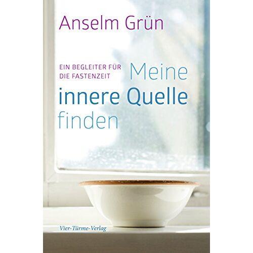Anselm Grün - Meine innere Quelle finden. Ein Begleiter für die Fastenzeit - Preis vom 19.06.2021 04:48:54 h