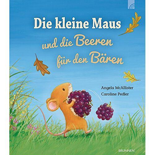 Angela McAllister - Die kleine Maus und die Beeren für den Bären - Preis vom 16.06.2021 04:47:02 h