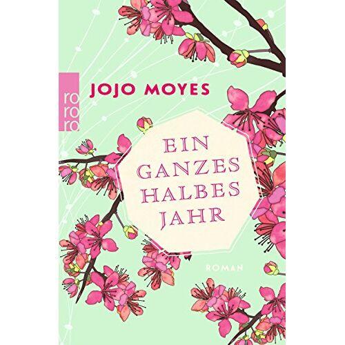 Jojo Moyes - Ein ganzes halbes Jahr (Lou, Band 1) - Preis vom 17.06.2021 04:48:08 h