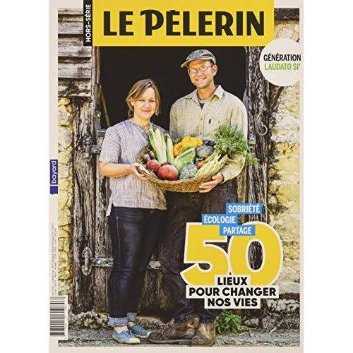 - HS PELERIN 50 lieux Laudato Si (Pèlerin HS) - Preis vom 09.06.2021 04:47:15 h