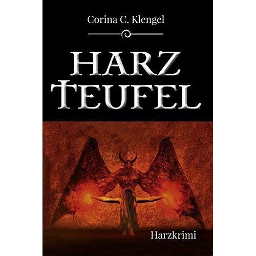 Klengel, Corina C. - Harzteufel: Harzkrimi - Preis vom 17.10.2021 04:57:31 h