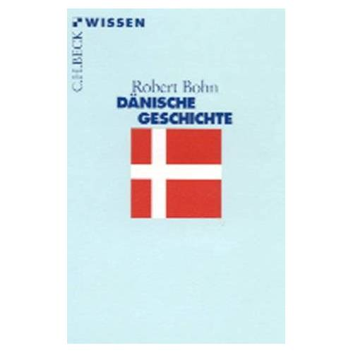 Robert Bohn - Dänische Geschichte - Preis vom 12.10.2021 04:55:55 h