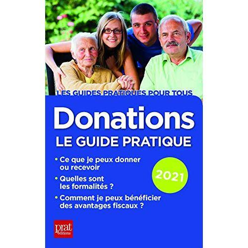 - Donations 2021: guide pratique - Preis vom 09.06.2021 04:47:15 h