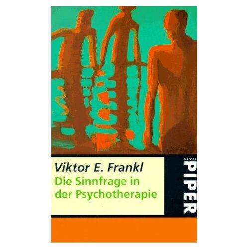 Frankl, Viktor E. - Die Sinnfrage in der Psychotherapie - Preis vom 15.09.2021 04:53:31 h