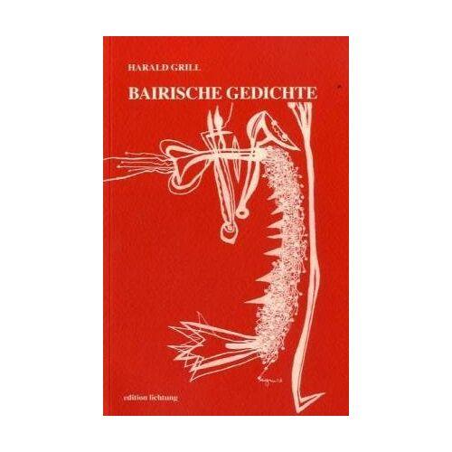 Harald Grill - Bairische Gedichte - Preis vom 17.05.2021 04:44:08 h