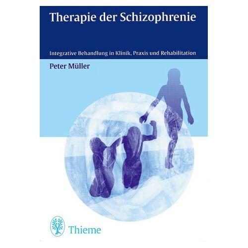 Peter Müller - Therapie der Schizophrenie - Preis vom 15.10.2021 04:56:39 h