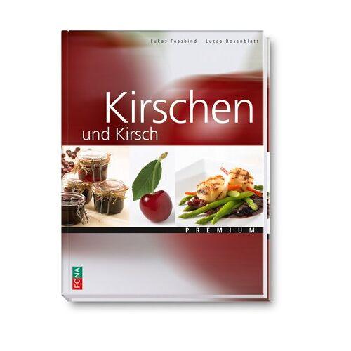 Lucas Rosenblatt - Kirschen und Kirsch - Preis vom 22.09.2021 05:02:28 h